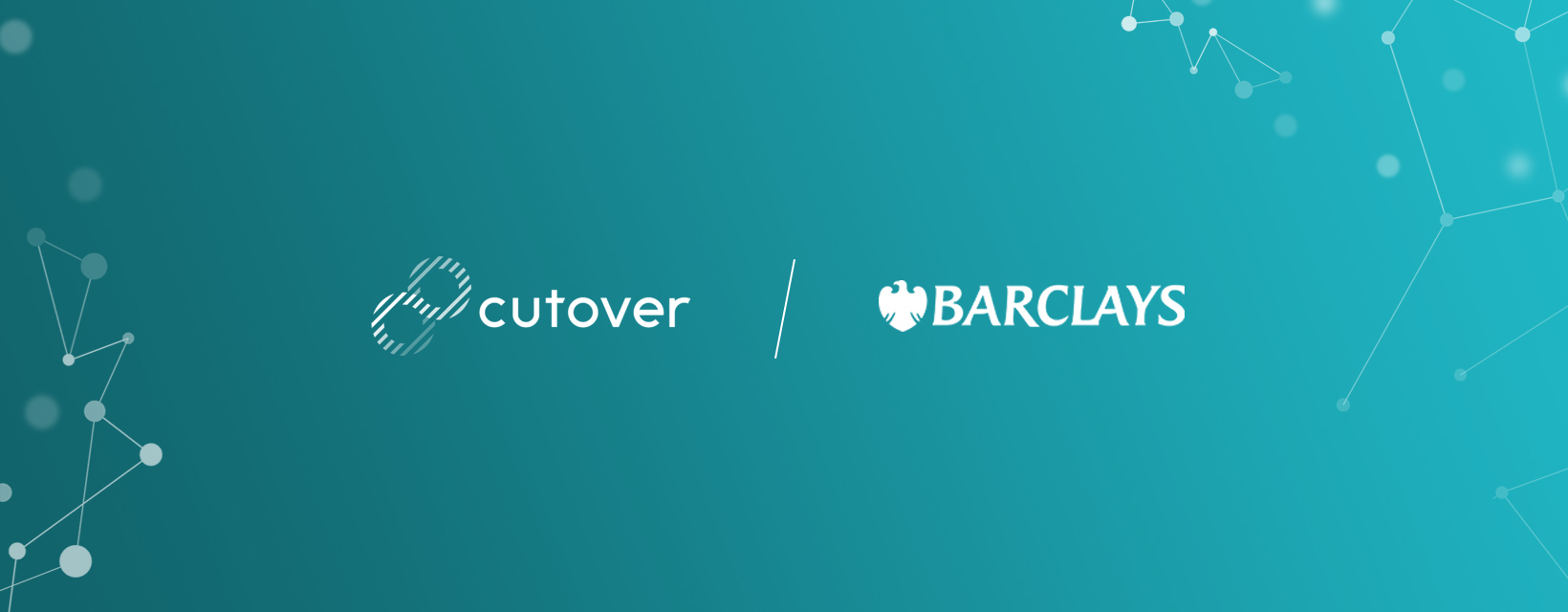 Cutover secures investment from Barclays in $17m Series A funding round